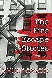 The Fire Escape Stories: Volume II (Volume 2)