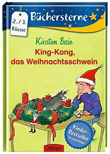 King-Kong, das Weihnachtsschwein (Büchersterne)