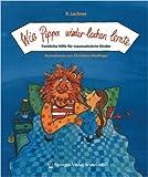 Wie Pippa wieder lachen lernte: Fachliche Hilfe Für Traumatisierte Kinder (German Edition) ( 8. September 2006 )