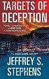 Targets of Deception, Jeffrey S. Stephens, 1476798311