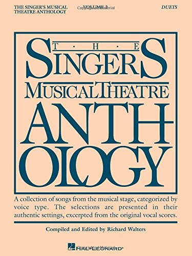 Classical Vocal Duets (Singer's Musical Theatre Anthology Duets Vol. 2 (Singer's Musical Theatre Anthology (Songbooks)))