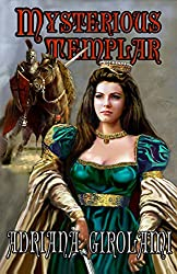 Mysterious Templar (The Templar Trilogy Book 1)