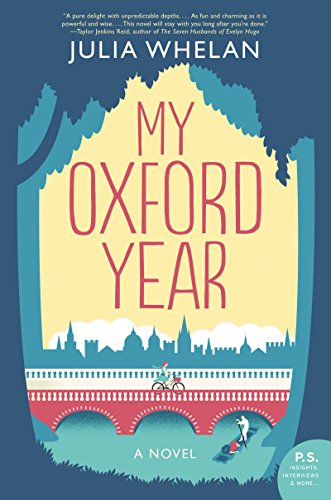 My Oxford Year: A Novel by [Whelan, Julia]