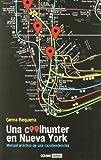 Una coolhunter en Nueva York: Una guía de estilo para renovar tu vida (Muy personal)