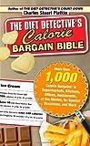 The Diet Detective's Calorie Bargain Bible, Charles Stuart Platkin, 1416551220