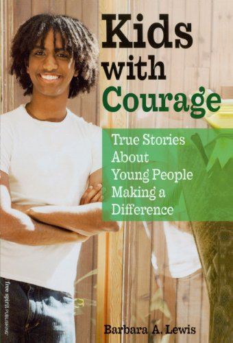 Kids With Courage: True Stories About Young People Making A Difference (Turtleback School & Library Binding Edition)