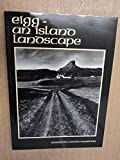 img - for Eigg: An Island Landscape book / textbook / text book