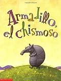 Armadillo, el Chisomoso, Hellen Ketteman, 0439551196