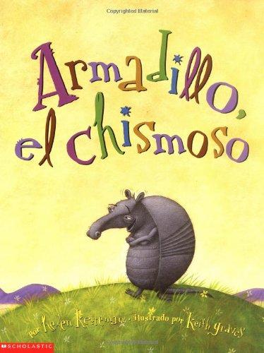 Download Armadillo Tattletale (armadillo, El Chimoso): Armadillo, El Chisomoso ebook