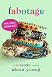 Fabotage (Frenemies Book 4)