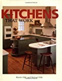 Kitchens That Work, Martin Edic and Richard Edic, 1561581771