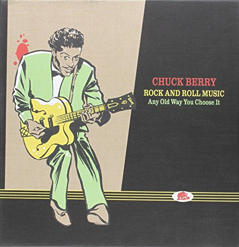 Rock & Roll Music-Any Old Way You Choose It (The Chuck Berry Single Rock And Roll Music)
