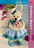 Knitted Bears, Val Pierce, 1844484823