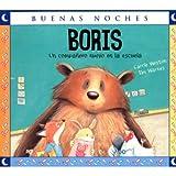 img - for BORIS,UN COMPA ERO NUEVO EN LA ESCUELA - BUENAS NOCHES book / textbook / text book