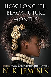 Book Cover: How Long 'til Black Future Month?: Stories