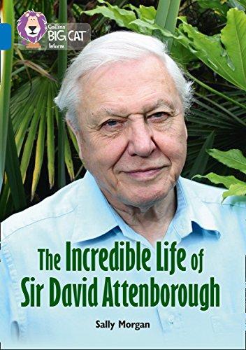 Collins Big Cat – The Incredible Life of David Attenborough: Band 16/Sapphire image