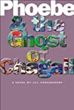 Phoebe and the Ghost of Chagall, Jill Koenigsdorf, 1596923830