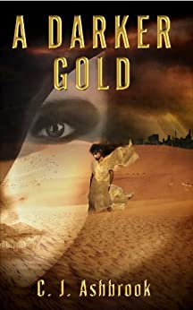 A Darker Gold by [Ashbrook, C. J.]