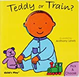 Teddy or Train?, Anthony Lewis, 1846432413