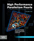 High Performance Parallelism Pearls Volume Two: Multicore and Many-core Programming Approaches