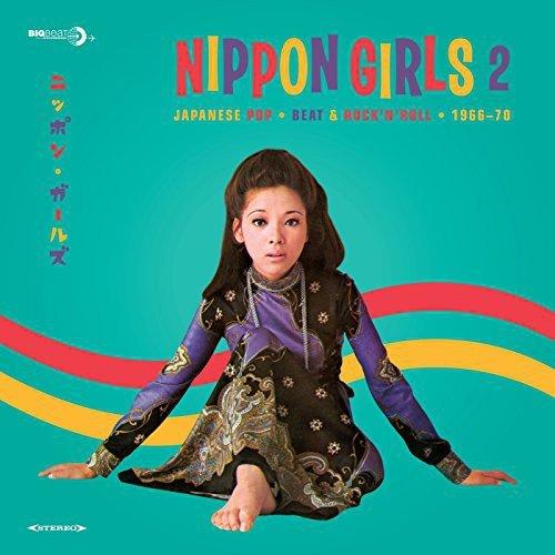 NIPPON GIRLS 2: JAPANESE POP 1966-70 / VARIOUS