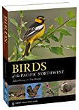 img - for Birds of the Pacific Northwest (A Timber Press Field Guide) book / textbook / text book
