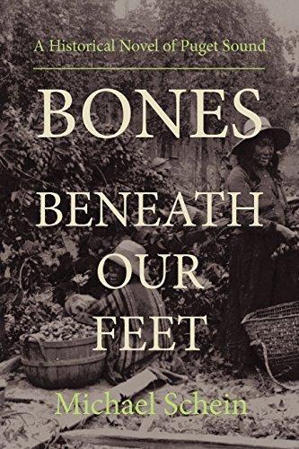 Bones Beneath Our Feet by Michael Schein (2011-07-01)