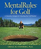 MentalRules for Golf Revised Edition, Gregg Steinberg, 0832950297
