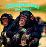 Chimpanzees Are Smart!, Leigh Rockwood, 1435893751