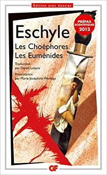 Les Choéphores - Les Euménides par Eschyle