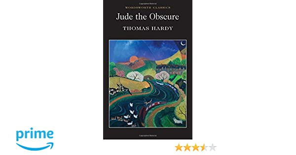 Jude the Obscure (Wordsworth Classics): Amazon.es: Thomas Hardy, Norman Vance, Dr. Keith Carabine: Libros en idiomas extranjeros