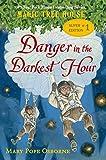 Danger in the Darkest Hour (Magic Tree House Super Edition)