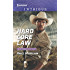 Hard Core Law (Texas Rangers: Elite Troop)