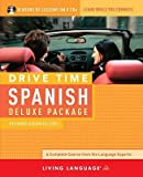 Drive Time Spanish Deluxe Package: Beginner-Advanced Level   [DRIVE TIME SPANISH DLX PACK 8D] [Compact Disc]