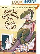 #8: How Do Dinosaurs Say Goodnight?