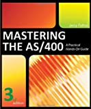 img - for Mastering the AS/400 book / textbook / text book