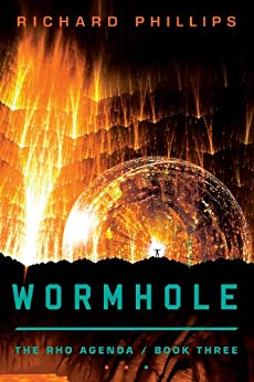 Wormhole (The Rho Agenda Book 3) by [Phillips, Richard]