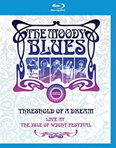 Moody Blues: Threshold of a Dream - Live at the Isle of Wight Festival [Blu-ray]