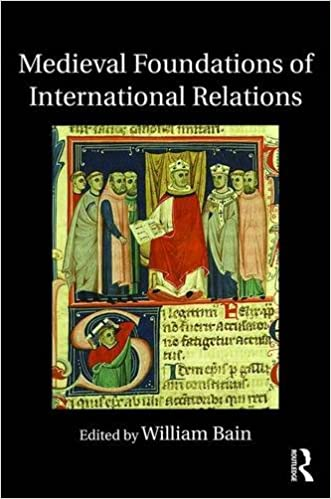 Medieval Foundations of International Relations (Routledge