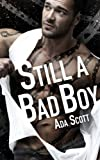 Still a Bad Boy (Volume 1)