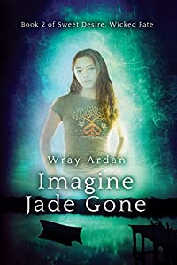 Imagine Jade Gone by Wray Ardan ebook deal