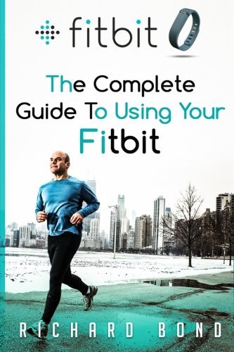 Picture of a Fitbit The Complete Guide To 9781515009726