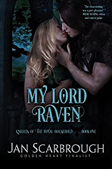 My Lord Raven: Knights of the Royal Household by [Scarbrough, Jan]