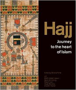 Hajj: journey to the heart of Islam