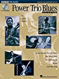 img - for Power Trio Blues Guitar - Updated & Expanded Edition: Blues Guitar Styles from the West Side of Chicago to Texas and Beyond (Inside the Blues Series) book / textbook / text book
