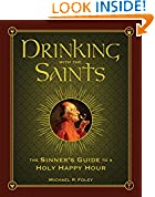 #5: Drinking with the Saints: The Sinner's Guide to a Holy Happy Hour