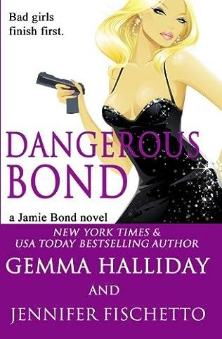 book cover of Dangerous Bond