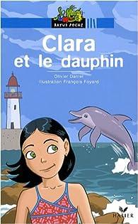 Clara et le dauphin par Olivier Daniel