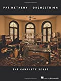 Pat Metheny - Orchestrion: The Complete Score