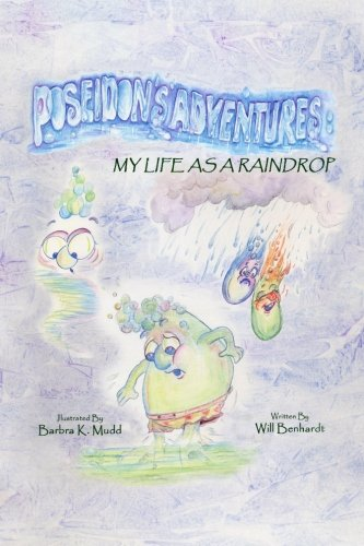 Poseidon's Adventures:: My Life as a Raindrop